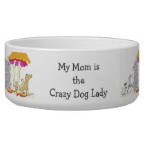 All Proceeds to Animal Charity Crazy Dog Lady Bowl
