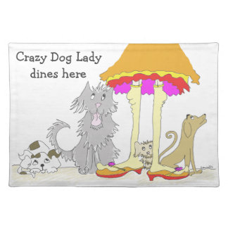 All Proceeds to Animal Charity Crazy Dog Lady Cloth Placemat
