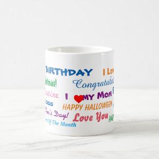All Purpose Gift Mug! Coffee Mug