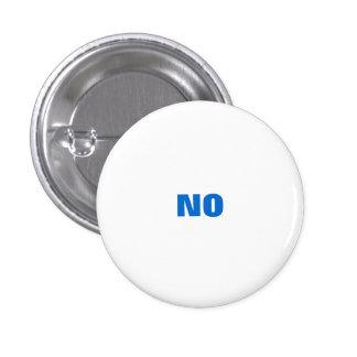 """All Purpose """"NO"""" Pinback Button"""