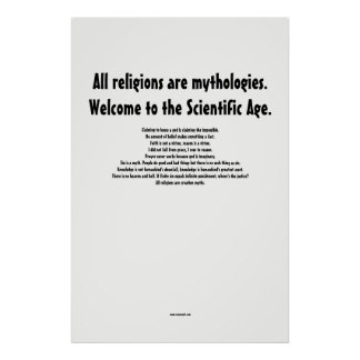All religions are mythologies. poster