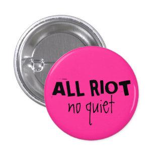 All Riot Pinback Button