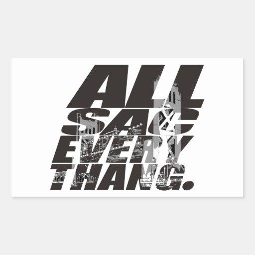 All Sac Everythang brand by Fourt33nMinutesLeft... Rectangular Sticker
