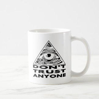 All Seeing Eye Don't Trust Anyone Coffee Mug