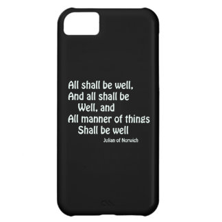 All Shall Be Well iPhone 5C Cases