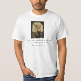 """All shall be well"" Dame Julian of Norwich Tee Shirt"