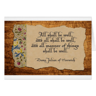 All Shall Be Well Greeting Card