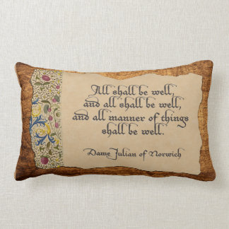 All Shall Be Well Throw Pillow