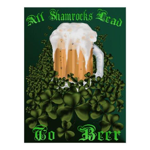 All Shamrocks Lead To Beer Poster