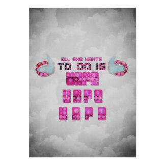 All She Wants To Do Vape Quotes Posters Poster
