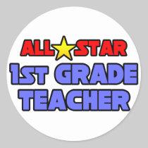All Star 1st Grade Teacher Sticker