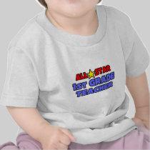 All Star 1st Grade Teacher T-shirts