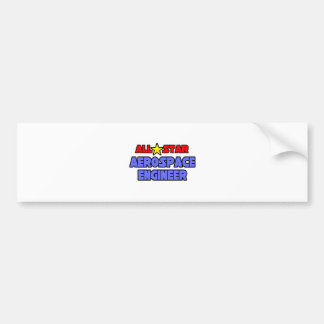 All Star Aerospace Engineer Bumper Stickers