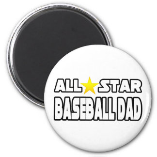 All Star Baseball Dad Magnet