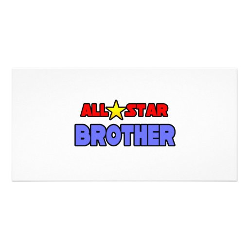 All Star Brother Photo Card