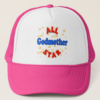 All Star Godmother Mothers Day Gifts Trucker Hat