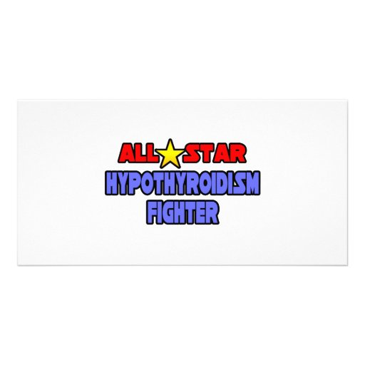 All Star Hypothyroidism Fighter Photo Cards