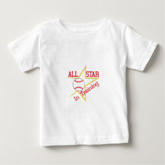 All Star In Training Baby T-Shirt