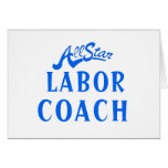 All Star Labor Coach Greeting Cards