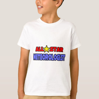 All Star Meteorologist T-Shirt
