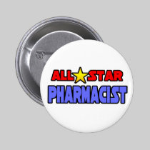 All Star Pharmacist Button