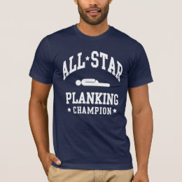All Star Planking Champion T Shirts