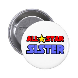 All Star Sister Pinback Button