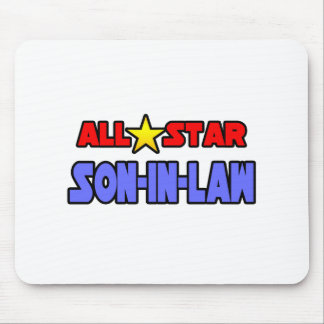 All Star Son-In-Law Mouse Pads