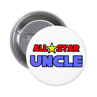 All Star Uncle Pinback Button