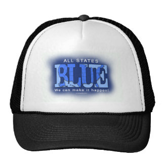 All States Blue. We can make it happen! Trucker Hats