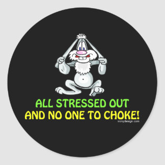 All Stressed Out Funny Rabbit Classic Round Sticker