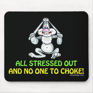 All Stressed Out Mouse Pad