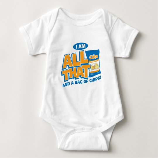 All That and A Bag of Chips Baby Bodysuit