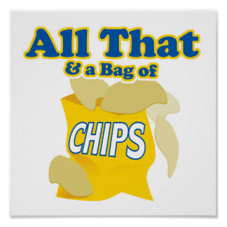 All That and a Bag of Chips Poster