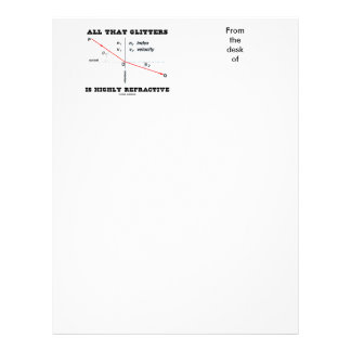 All That Glitters Is Highly Refractive (Physics) Letterhead