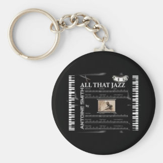 ALL THAT JAZZ Keychain