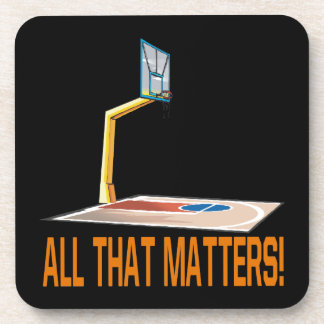 All That Matters Drink Coaster
