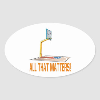 All That Matters Oval Sticker