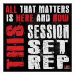 All That Matters - This Sessaion, Set, Rep Print