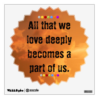 All that we love wall decal