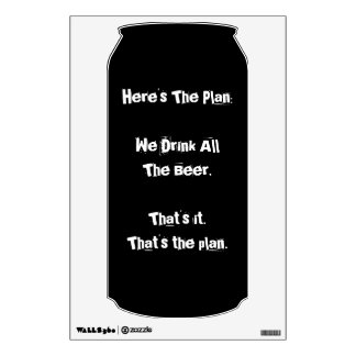 """All The Beer Funny 18""""x12"""" Wall Decal"""