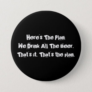 All The Beer Funny Large, 3 Inch Round Button
