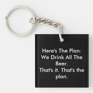 All The Beer Funny Square (single-sided) Keychain