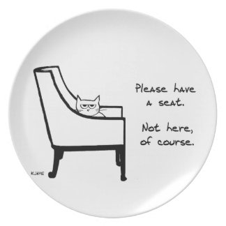 All the Chairs Belong to Angry Cat Melamine Plate