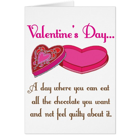All The Chocolates Funny Valetine Quote Card