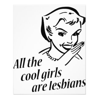All the Cool Girls are Lesbians Flyer