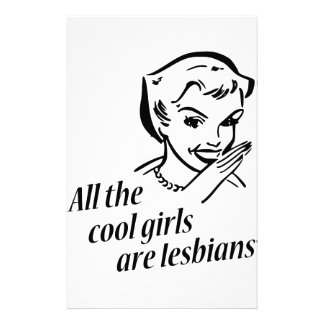 All the Cool Girls are Lesbians Stationery