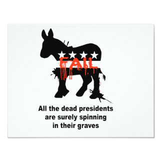 """All the dead presidents are spinning in their grav 4.25"""" x 5.5"""" invitation card"""