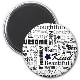 All the Good Things About You 2 Inch Round Magnet