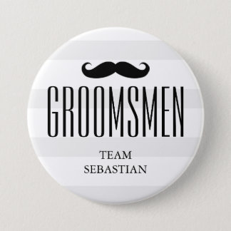 All The Groom's Men   Custom Groomsman Mustache Pinback Button
